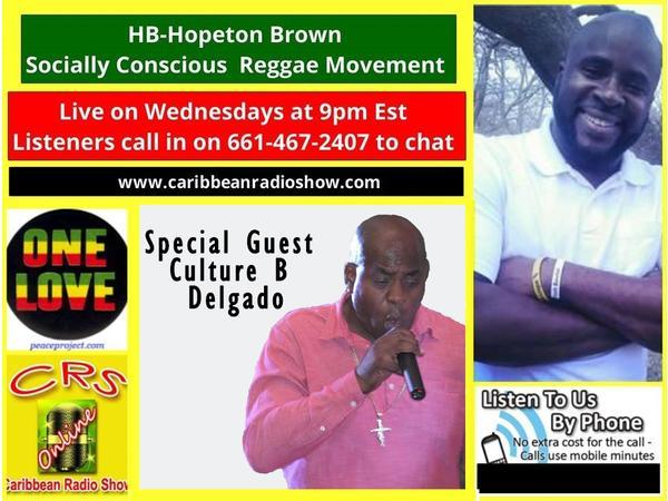 442: Reggae Wednesdayz – Hopeton Brown with Special Guest – Culture B Delgado