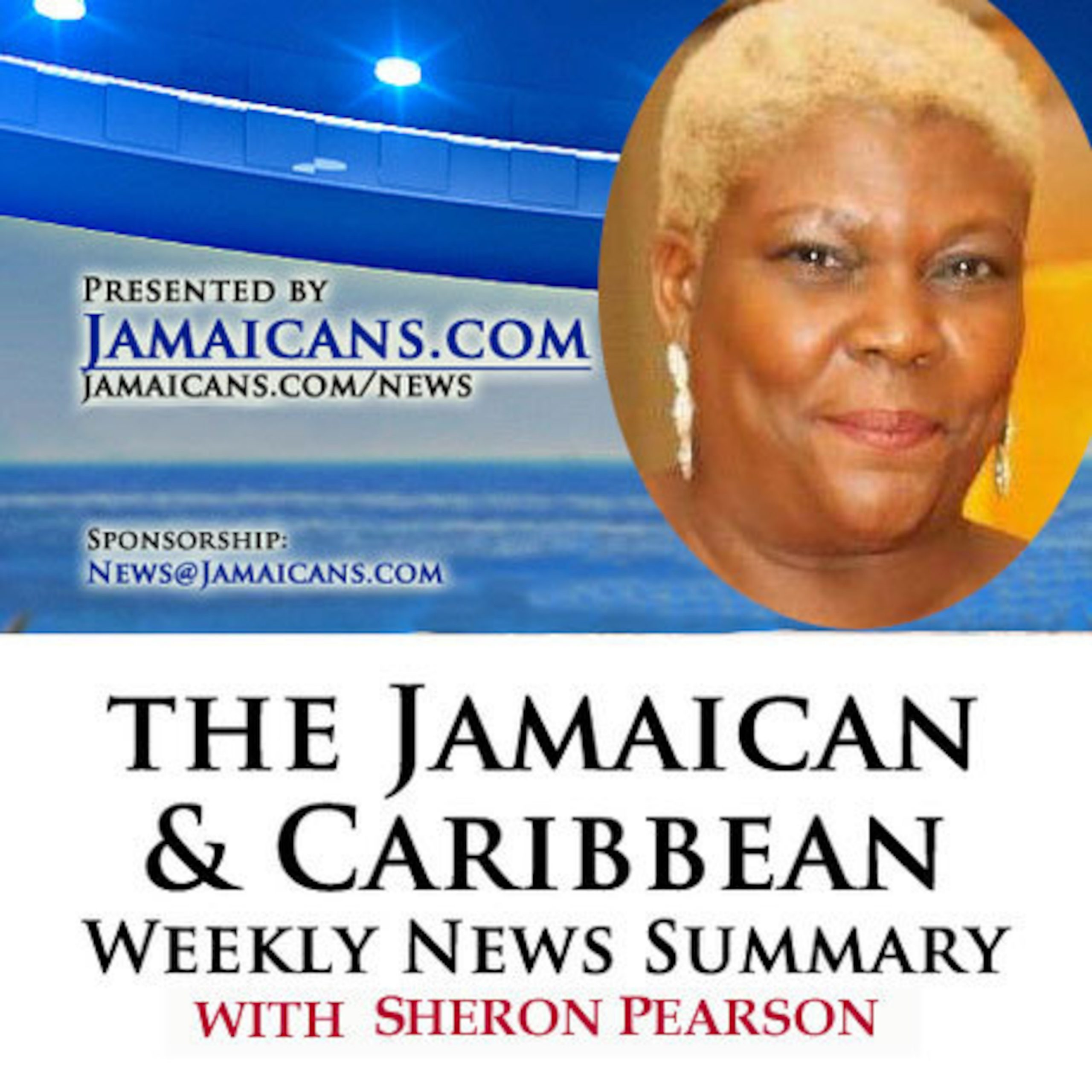 Listen to the Podcast of The Jamaica & Caribbean Weekly News Summary for the week ending April 17, 2020