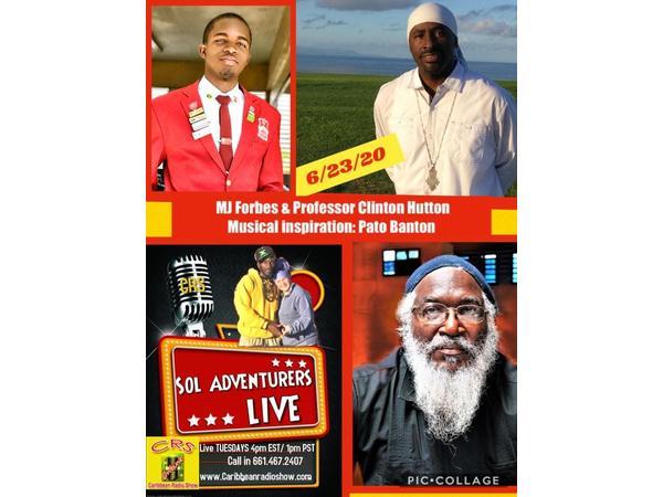 49: Sol Adventurers Live: E5 w/ Rosey & Messenjah Selah: Pato Banton, MJ Forbes, & Professor Hut