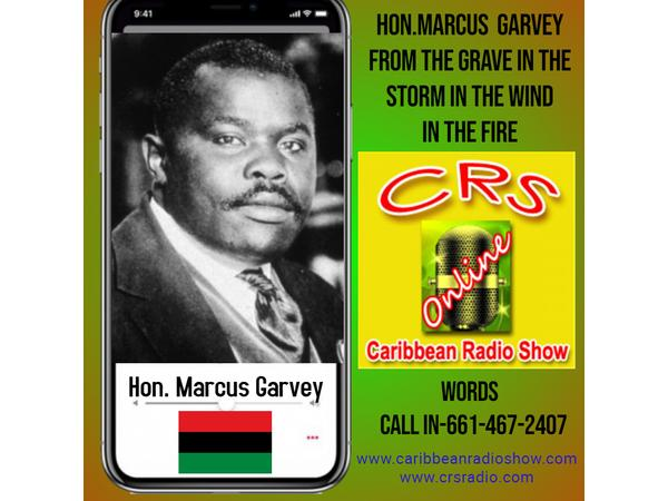 93: Caribbean Radio Show Present Town Hall Meeting Marcus Garvey  calling BlackMan