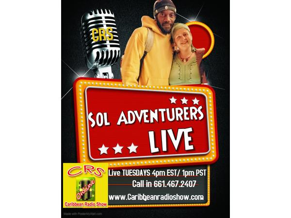 78: Sol Adventurers Live: E7 Follow your Dreams wid Sheffra Williams, Ginjah & Lily