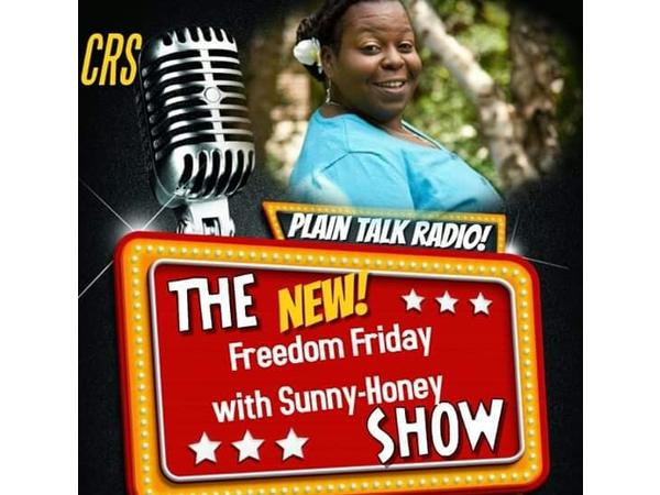 Freedom Fridays w/Queen Sunny Honey
