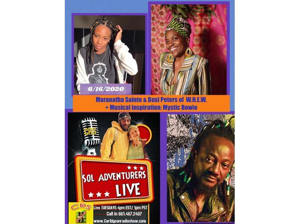 Sol Adventurers Live: KNOW Peace KNOW Justice w/Busi Peters, Tata & Mystic Bowie