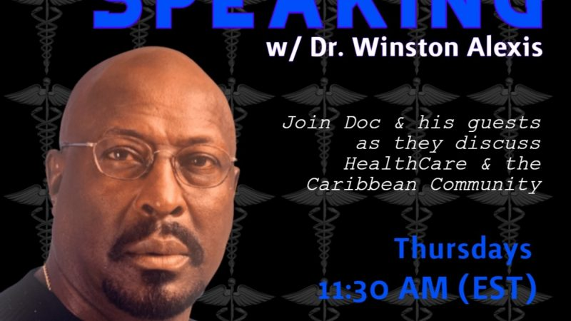Episode 4 | Medically Speaking w/ Dr Winston Alexis